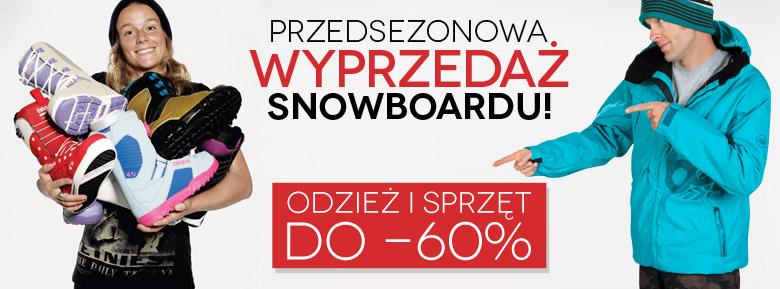 PRZEDSEZONOWA WYPRZEDAŻ SNOWBOARDU!