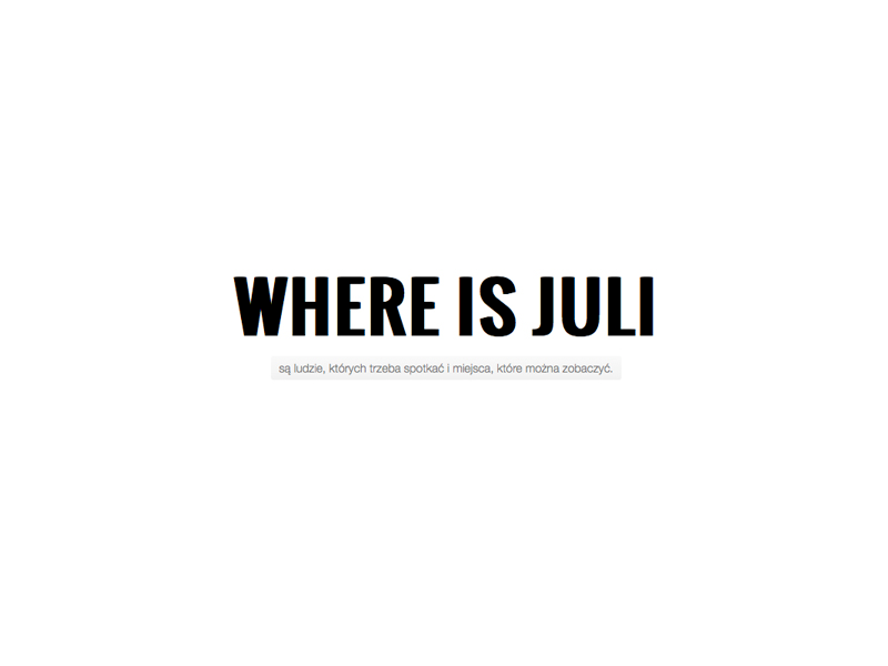 WHERE IS JULI