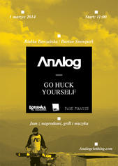 Analog Go Huck Yoursefl