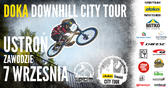 http://www.freestyle.pl/wydarzenia/cid,8258/Doka-Downhill-City-Tour-European-Downtown-Cup-w-Ustroniu.html