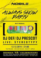 Always Snow Party