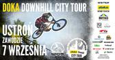 Doka Downhill City Tour w Ustroniu