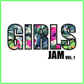 Girls Jam vol. 1