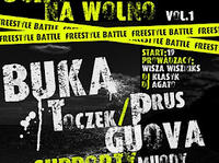 Ucho na wolno vol. 1: Freestyle Battle + koncerty: BUKA, GUOVA, TOCZEK/PRUS i supporty