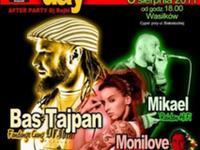 Monilove, Bas Tajpan, Mikael 6.08. na Reggae Day!