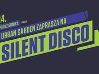 Silent Disco w Urban Garden