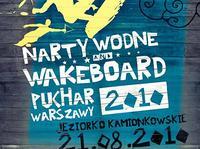 Puchar Warszawy w nartach wodnych i wakeboardzie