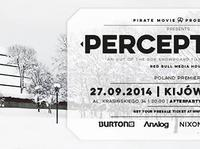 "Polska premiera filmu Pirate Movie Productions - ""PERCEPTIONS"" 27.09.2014 + After Party w klubie FORUM PRZESTRZENIE !"