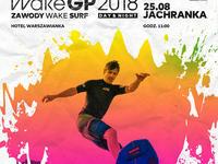 WakeGP 25 sierpnia 2018 Jachranka