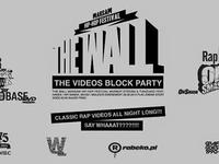 28.06 Warszawa: THE VIDEOS BLOCK PARTY / II WARM UP PARTY THE WALL WARSAW HIP HOP FESTIVAL