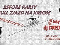 BEFORE PARTY REDBULL ZJAZD NA KRECHĘ!!!