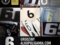 7.12 Warszawa: 6 Urodziny Alkopoligamia.com