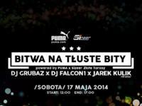 17.05.2014 Warszawa PUMA prezentuje Bitwa Na Tłuste Bity / Sizeer Złote Tarasy