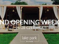Lake Park Grand Opening Weekend