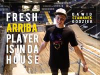 Dawid Szamanek Godziek - Arriba Player
