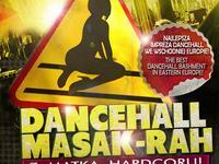 Dancehall Masak-Rah teraz w czwartki w Piątkach /55/ - edycja wielkanocna!
