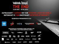 Wawa Bowl - THE END