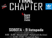 Final Chapter Burn Dirtpark!