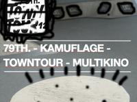 79TH. x TownTour x Kamuflage x Besttricks