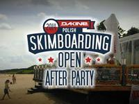 Dakine Polish Skimboarding Open 2014 - AFTER PARTY