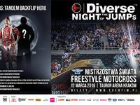 Diverse NIGHT of the JUMPs: zostań bohaterem Mistrzostw Świata FMX! Dołącz do trójki najodważniejszych polskich fanów!