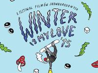 Winter is my love 2015 - 8. festival filmów snowboardowych