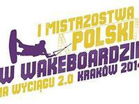 I Mistrzostwa Polski w Wakeboardzie i Wakeskate za wyciągiem 2.0