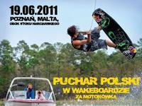 Puchar Polski w Wakeboardzie - Malta