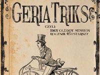 Oldboy BMX - Geria Trics