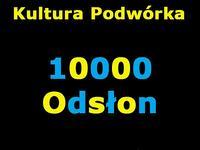 Kultura Podwórka 10 000 Odsłon. Wielkie dzięki!!!
