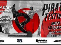 Pirates Testival x Piracka Bitwa