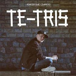 Koncertowe Czwartki: Te-Tris