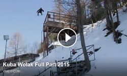 Kuba Wolak Full Part 2015