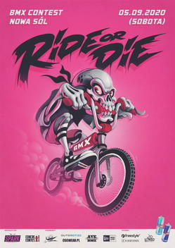 Ride or Die '20 - BMX Contest