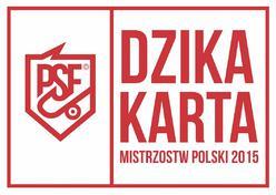 Mistrzostwa Polski PSF - dzika karta