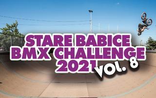 Stare Babice BMX Challenge 2021 | vol. 8