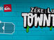 Zeke and Luther Town Tour